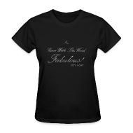Women's T-Shirts ~ Women's Standard Weight T-Shirt ~ FABULOUS BLACK