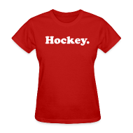 Women's T-Shirts ~ Women's Standard Weight T-Shirt ~ Hockey Period
