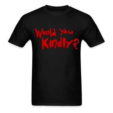 Would You Kindly? (No Ryan Logo)