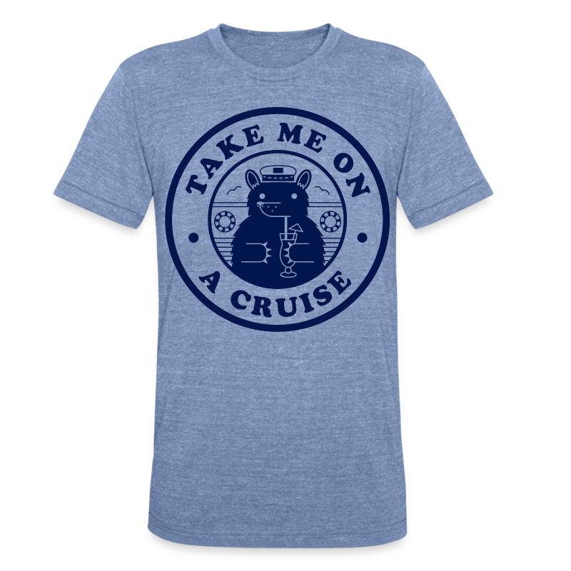 Take Me On A Cruise Tri-Blend Navy - Unisex Tri-Blend T-Shirt