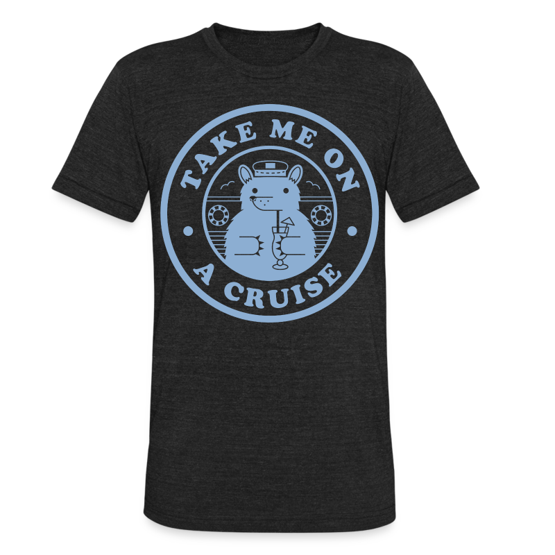 Take Me On A Cruise Tri-Blend Light Blue - Unisex Tri-Blend T-Shirt