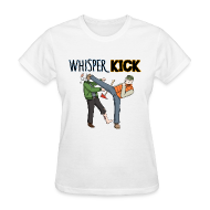 Women's T-Shirts ~ Women's Standard Weight T-Shirt ~ Women can Whisper Kick too!