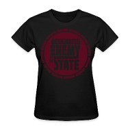 Women's T-Shirts ~ Women's Standard Weight T-Shirt ~ Enemy of the State SPECIAL