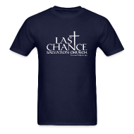 T-Shirts ~ Men's Standard Weight T-Shirt ~ Last Chance Salvation Church [Justified]
