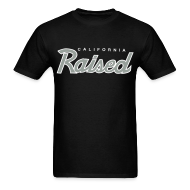 T-Shirts ~ Men's Standard Weight T-Shirt ~ Cali Raised