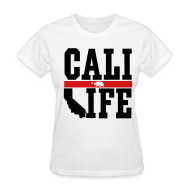 Women's T-Shirts ~ Women's Standard Weight T-Shirt ~ Cali Life