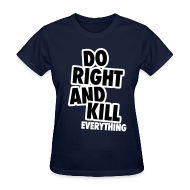 Women's T-Shirts ~ Women's Standard Weight T-Shirt ~ Do Right...
