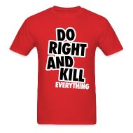 T-Shirts ~ Men's Standard Weight T-Shirt ~ Do Right...