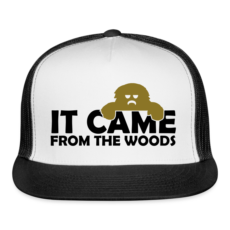 It Came From the Woods Sasquatch Bigfoot Trucker Cap