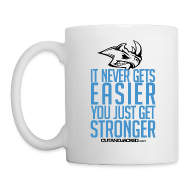 Bottles & Mugs ~ Coffee/Tea Mug ~ You just get stronger | Mug