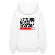 Hoodies ~ Women's Hooded Sweatshirt ~ Installing muscles please wait | Womens hoodie (back print)