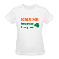 Women's T-Shirts ~ Women's Standard Weight T-Shirt ~ Kiss Me T-Shirt