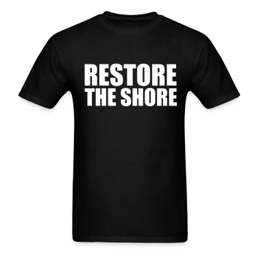 Restore the shore T-Shirts