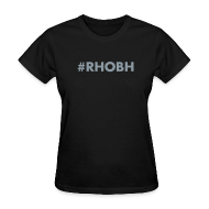 Women's T-Shirts ~ Women's Standard Weight T-Shirt ~ #RHOBH