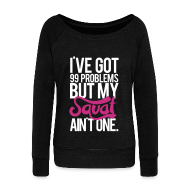 Long Sleeve Shirts ~ Womens Wideneck Sweatshirt ~ Squat Aint One  | Womens wideneck sweatshirt