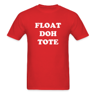 T-Shirts ~ Men's Standard Weight T-Shirt ~ FLOAT DOH TOTE