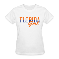 Women's T-Shirts ~ Women's Standard Weight T-Shirt ~ Florida Girl