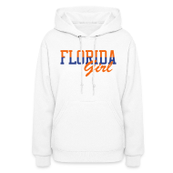 Hoodies ~ Women's Hooded Sweatshirt ~ Florida Girl