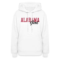 Hoodies ~ Women's Hooded Sweatshirt ~ Alabama Girl