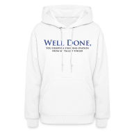 Hoodies ~ Women's Hooded Sweatshirt ~ Well Done You Deserve A Standing Ovation From My Tallest Finger