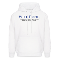 Hoodies ~ Men's Hooded Sweatshirt ~ Well Done You Deserve A Standing Ovation From My Tallest Finger