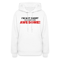 Hoodies ~ Women's Hooded Sweatshirt ~ I'm Not Short I'm Concentrated Awesome