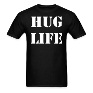T-Shirts ~ Men's Standard Weight T-Shirt ~ HUG LIFE