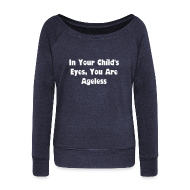 Long Sleeve Shirts ~ Womens Wideneck Sweatshirt ~ Ageless Sweatshirt