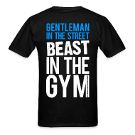 T-Shirts ~ Men's T-Shirt ~ Gentleman in the street beast in the gym | Mens tee (back print)