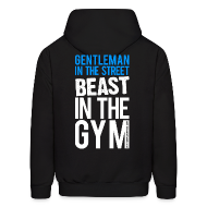 Hoodies ~ Men's Hooded Sweatshirt ~ Gentleman in the street beast in the gym | Mens hoodie (back print)