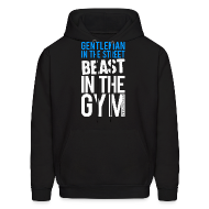 Hoodies ~ Men's Hooded Sweatshirt ~ Gentleman in the street beast in the gym | Mens hoodie