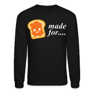 Long Sleeve Shirts ~ Men's Crewneck Sweatshirt ~ Made for each other