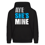 Hoodies ~ Men's Hooded Sweatshirt ~ Aye she's mine