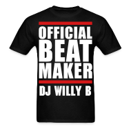 T-Shirts ~ Men's T-Shirt ~ DJ Willy B Beats T Shirt