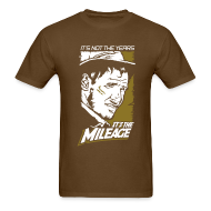 T-Shirts ~ Men's T-Shirt ~ Indiana Jones: It's the Mileage