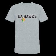 T-Shirts ~ Unisex Tri-Blend T-Shirt by American Apparel ~ Da Hawks