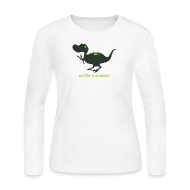 Long Sleeve Shirts ~ Women's Long Sleeve Jersey T-Shirt ~ Eat Like a Dinosaur - Women's Tee