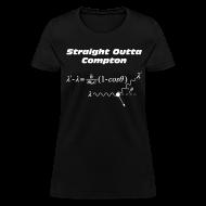 Women's T-Shirts ~ Women's T-Shirt ~ Straight Outta Compton