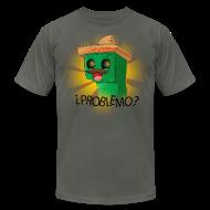 T-Shirts ~ Men's T-Shirt by American Apparel ~ PROBLEMO?