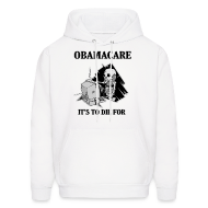 Hoodies ~ Men's Hooded Sweatshirt ~ Obamacare Hooded Sweatshirt