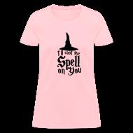 Women's T-Shirts ~ Women's T-Shirt ~ Cast A Spell on You Shirt