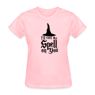 Women's T-Shirts ~ Women's T-Shirt ~ Cast A Spell on You Shirt