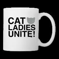 Mugs & Drinkware ~ Coffee/Tea Mug ~ Cat Ladies Unite!