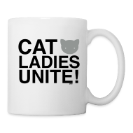 Bottles & Mugs ~ Coffee/Tea Mug ~ Cat Ladies Unite!