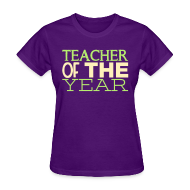 Women's T-Shirts ~ Women's T-Shirt ~ Teacher of the Year