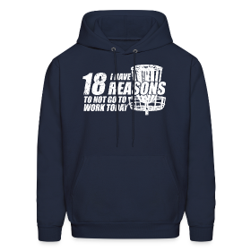 I Have 18 Reasons to NOT go to Work Today - Adult Hoodie