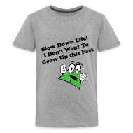 Kids' Shirts ~ Kid's Premium T-Shirt ~ (New) Slow Down Life. TM  Youth Tee