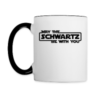 Bottles & Mugs ~ Contrast Coffee Mug ~ 'May the Schwartz Be With You' Border Design Coffee Mug