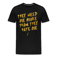 T-Shirts ~ Men's Premium T-Shirt ~ Need Me