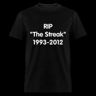 T-Shirts ~ Men's T-Shirt ~ RIP The Streak